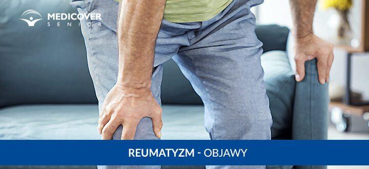 Reumatyzm - objawy choroby